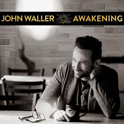 John Waller альбом Awakening