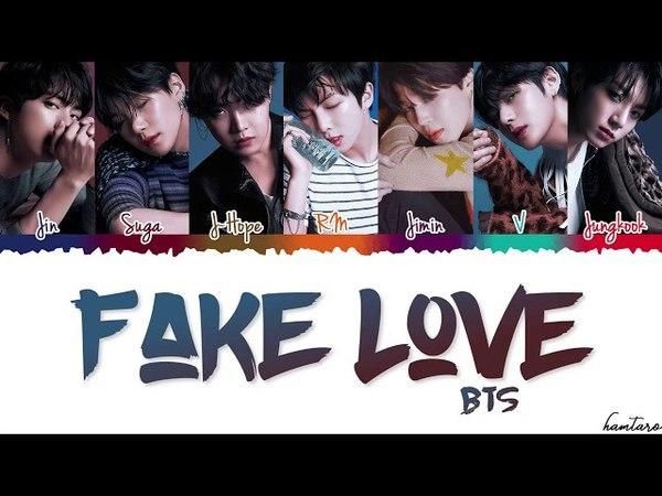 BTS (방탄소년단) - 'FAKE LOVE' Lyrics [Color Coded_Han_Rom_Eng]