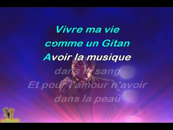 Garou Gitan karaoké Joseph BULLA