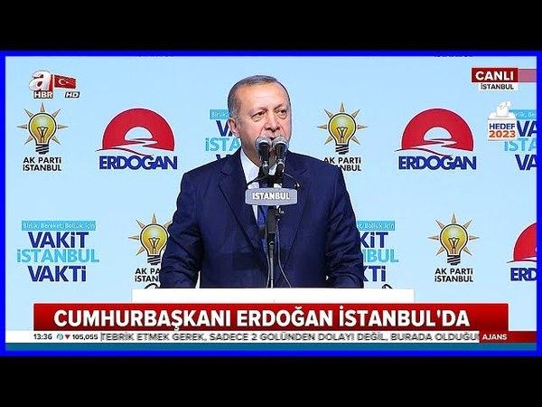 Cumhurbaşkanı Erdoğanın İstanbul Aday Tanıtım Programı Konuşması 29 Mayıs 2018