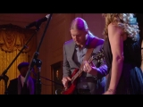 Susan Tedeschi, Derek Trucks, Warren Haynes Perform Id Rather Go Blind