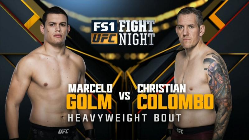 UFC Fight Night Тяжелый вес Кристиан Коломбо — Марсело Голм