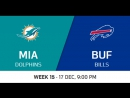 NFL2017 / W15 / Miami Dolphins - Buffalo Bills / CG / EN