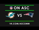 NFL | Dolphins VS Patriots