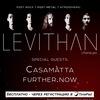 20.03 - LEVITHAN • CASAMATTA • FURTHER.NOW
