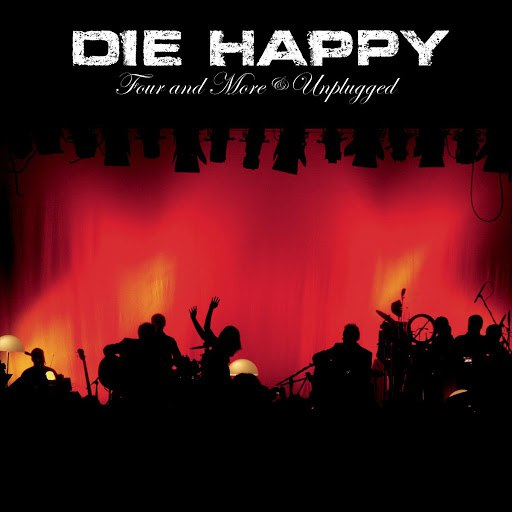 Die Happy альбом Four And More - Unplugged
