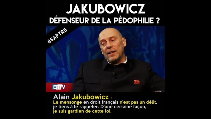 Après Cohn-Bendit, Jakubowicz défenseur de la pédophilie ?