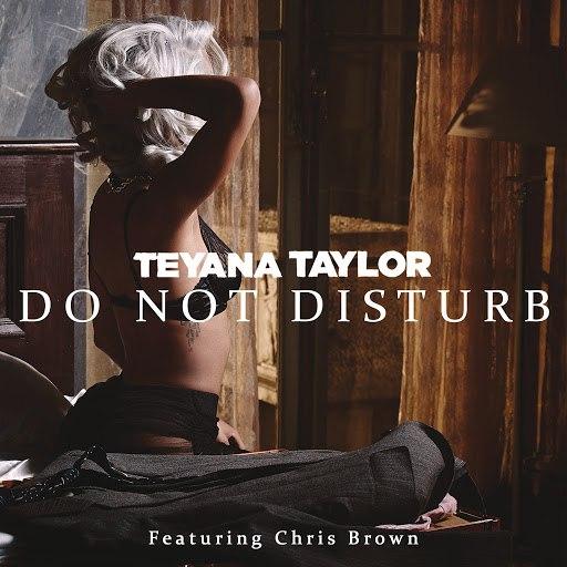 Teyana Taylor альбом Do Not Disturb