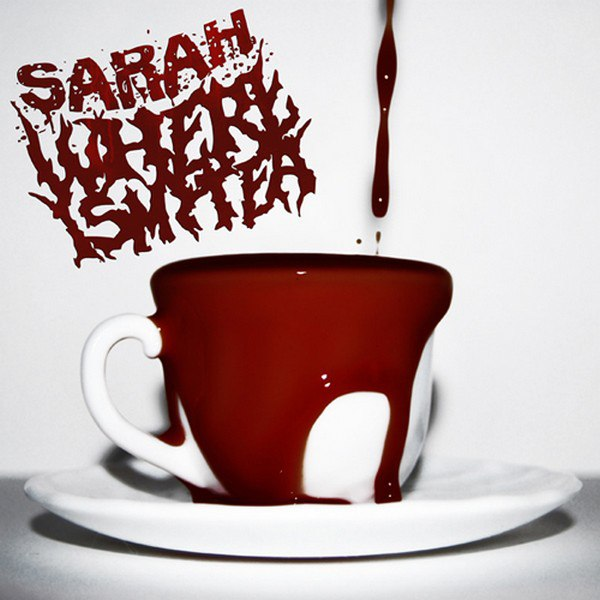 Sarah Where Is My Tea EP