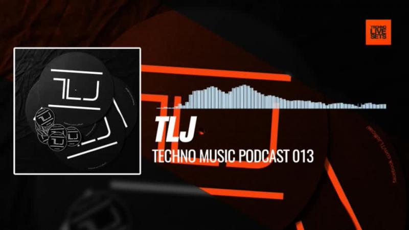 @TLJ__official - Techno Music Podcast 013 02-01-2018 Music Periscope Techno