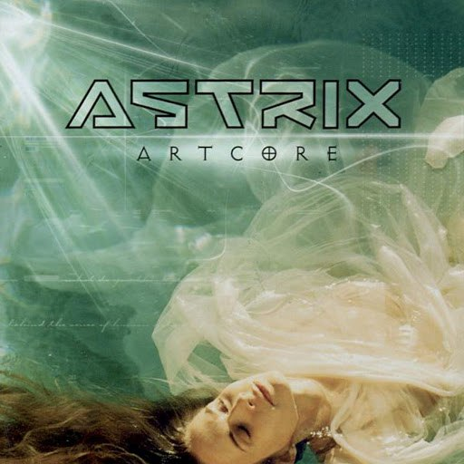 Astrix альбом Artcore