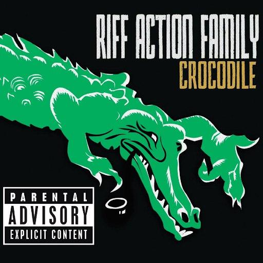 Riff Action Family альбом CROCODILE