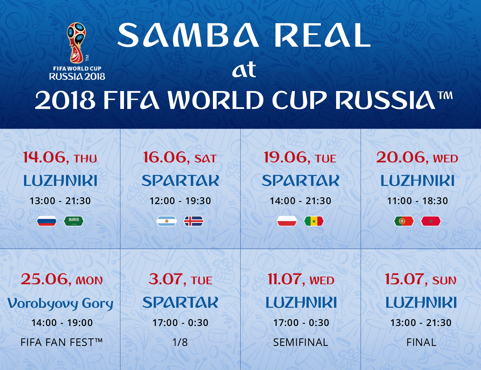 Samba Real at FIFA World Cup 2018