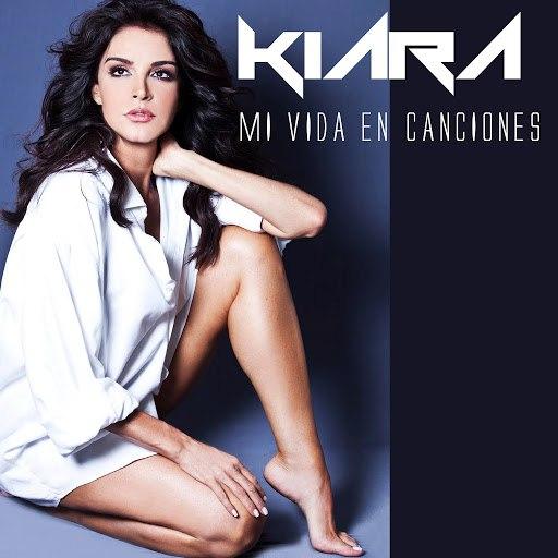Kiara альбом Mi Vida en Canciones