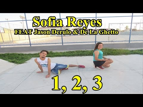 DUPLA ARRASA -Sofia Reyes - 1, 2, 3 (feat. Jason Derulo De La Ghetto)