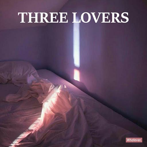 Whatever альбом Three Lovers