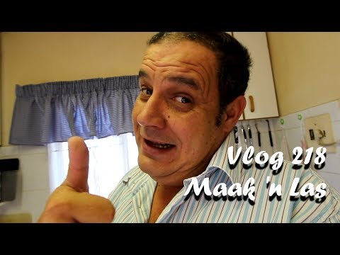 Vlog 218 Maak 'n Las - The Daily Vlogger in Afrikaans