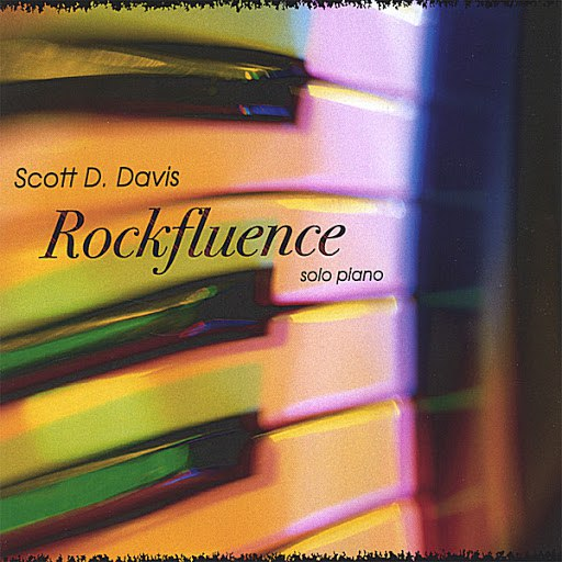 Scott D. Davis альбом Rockfluence - solo piano