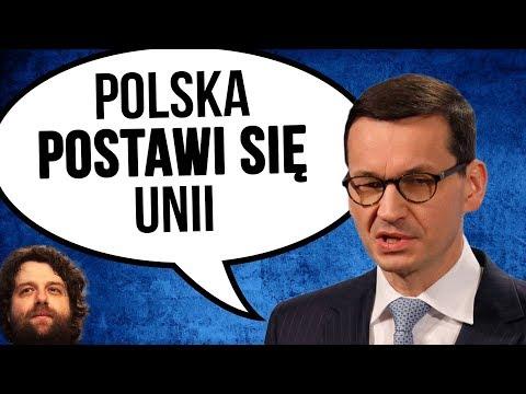 Polska Postawi się Unii Europejskiej UE - Morawiecki Zdecydował - Komentator