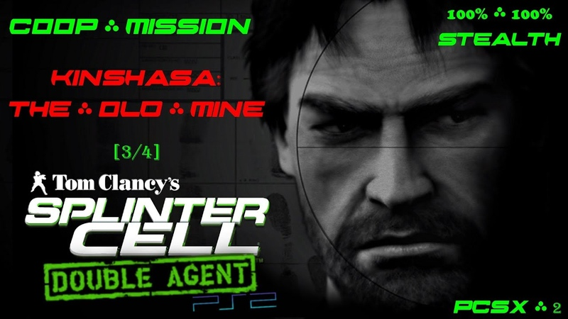 Splinter Cell: Double Agent Coop [PS2/PCSX2/HD] Прохождение – Миссия 3: Киншаса – Старая шахта (3/4)