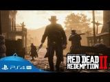 Red Dead Redemption 2   Трейлер игрового процесса   PS4