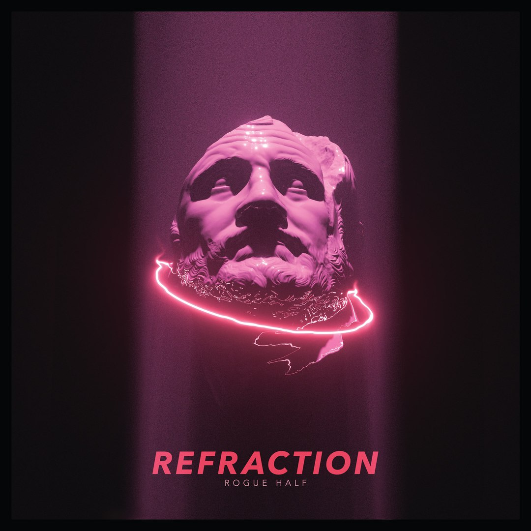Rogue Half - Refraction (2018)