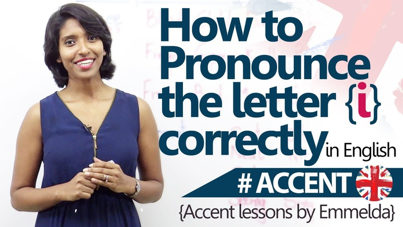 How to pronounce I correctly - Accent English Pronunciation Lesson