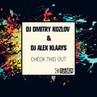 DJ DMITRY KOZLOV & DJ ALEX KLAAYS - CHECK THIS OUT (DEEP & TECH HOUSE)