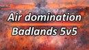 Air domination Badlands 5v5 Supreme Commander Forged Alliance Forever