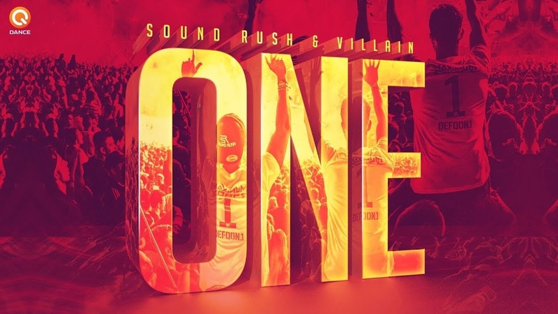Sound Rush Villain - One (Official Music Video)