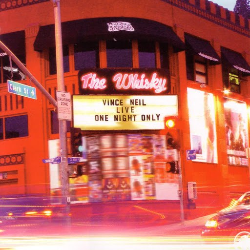 Vince Neil альбом Live at the Whiskey: One Night Only