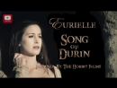 The Hobbit Part 2 Song Of Durin by Eurielle New Version Lyrics by Eurielle