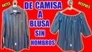 TRANSFORMAR CAMISA DE HOMBRE EN UNA BLUSA SIN HOMBROS BLUSA OFF SHOULDER Y BLUSA CAMPESINA MariG