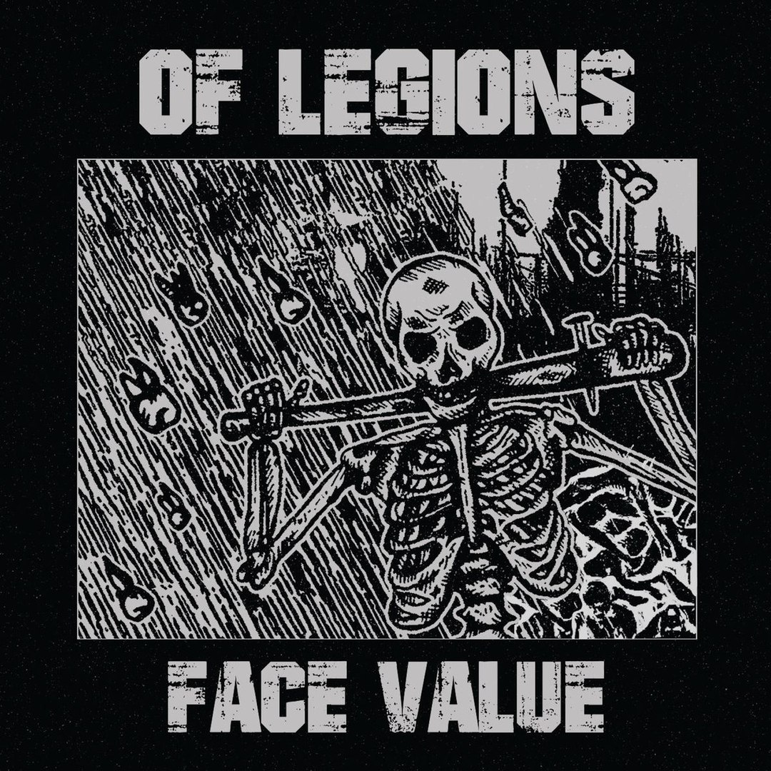 Of Legions - Face Value (2018)