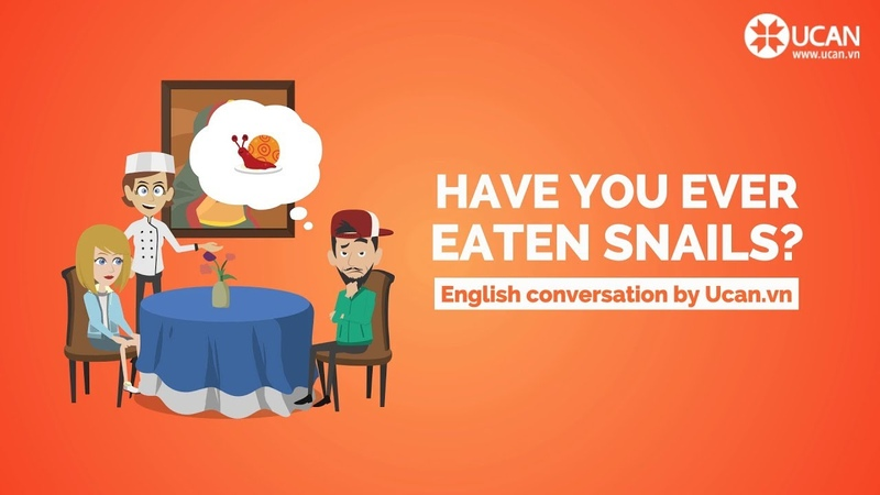 Learn English Conversation Lesson 26. Have you ever eaten snails