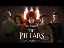 Интриги между церквями и королями | Ken Follet's Pillars Of The Earth