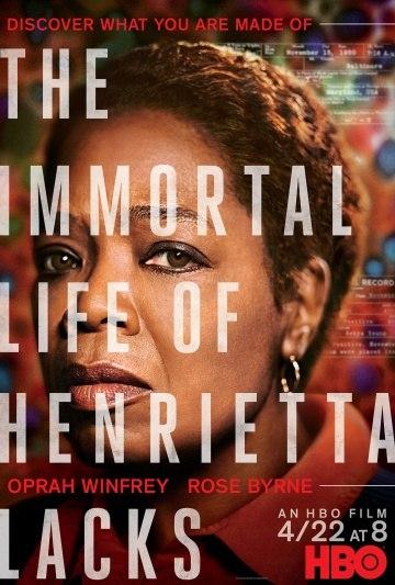 Бессмертная жизнь Генриетты Лакс (The Immortal Life of Henrietta Lacks) 2017