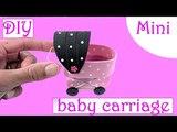 DIY Miniature Baby Carriage Stroller