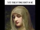 500 ans de beauté féminine dans l'Art du Portrait !!! Magnifique vidéo de Philip Scott Johnson, 500 ans de portraits féminins