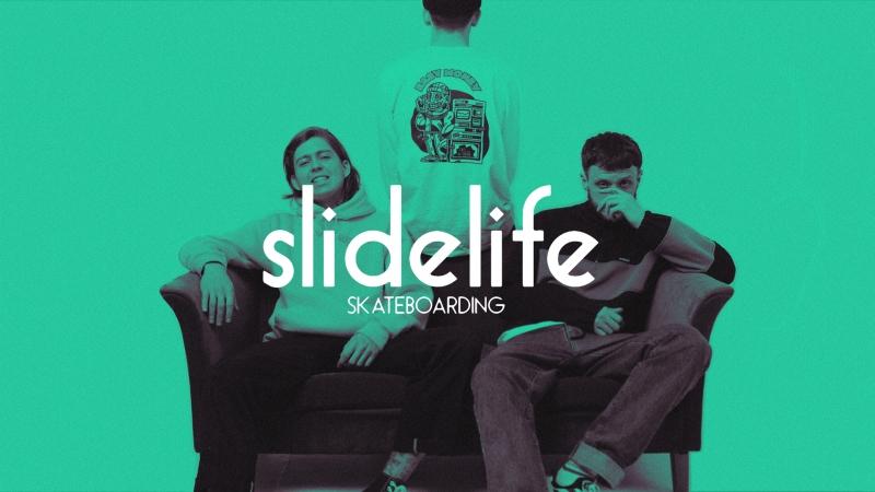 SLIDELIFE SKATEBOARDING - SPRING 18