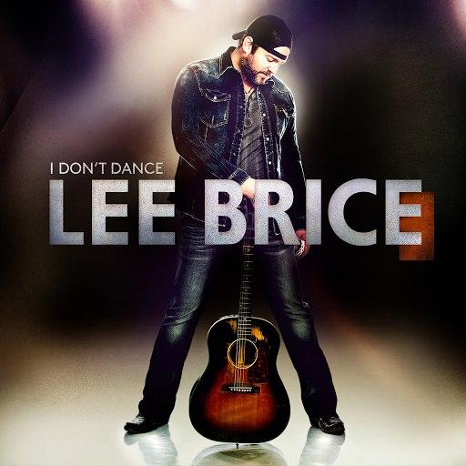 Lee Brice альбом I Don't Dance