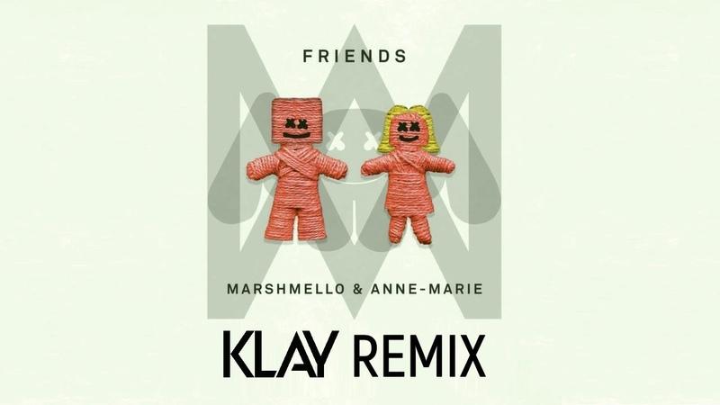 Marshmello Anne Marie - Friends (KLAY Remix) [Drum Pads 24]