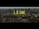 L.B.ONE feat Laenz - Trust Me (NEW SINGLE - OFFICIAL VIDEO)