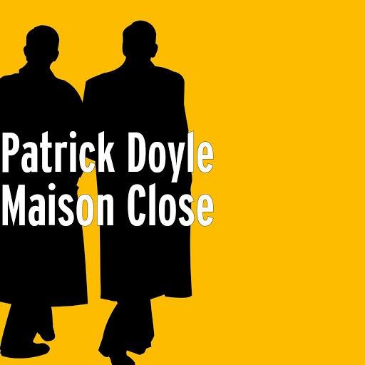 Patrick Doyle альбом Maison Close
