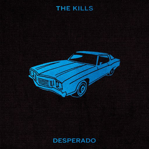 The Kills альбом Desperado (Non-Electric)