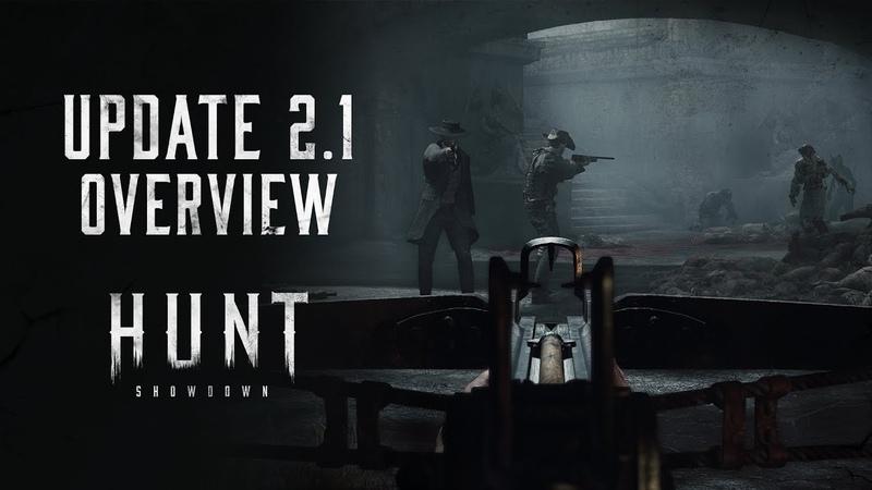 Hunt Showdown Update 2 1 Overview
