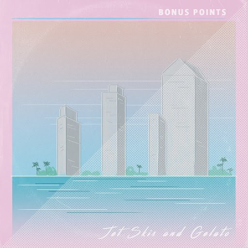 Bonus Points альбом Jet Skis and Gelato