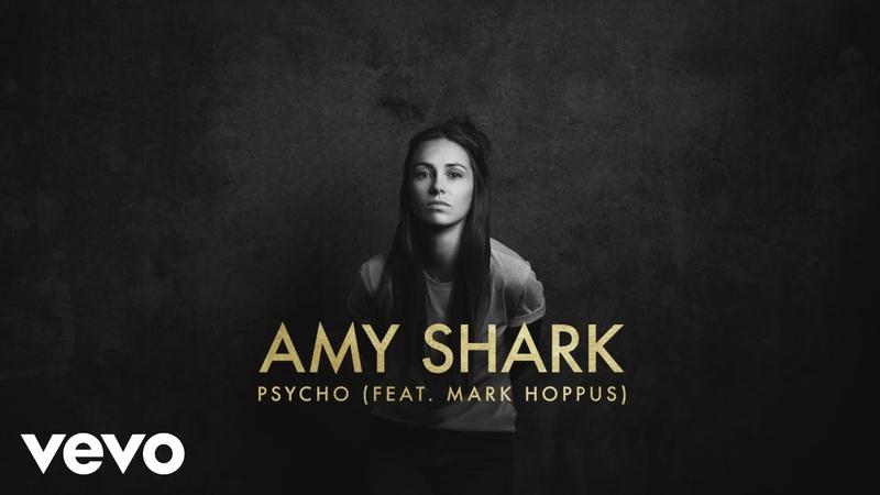 Amy Shark - Psycho (Lyric Video) ft. Mark Hoppus