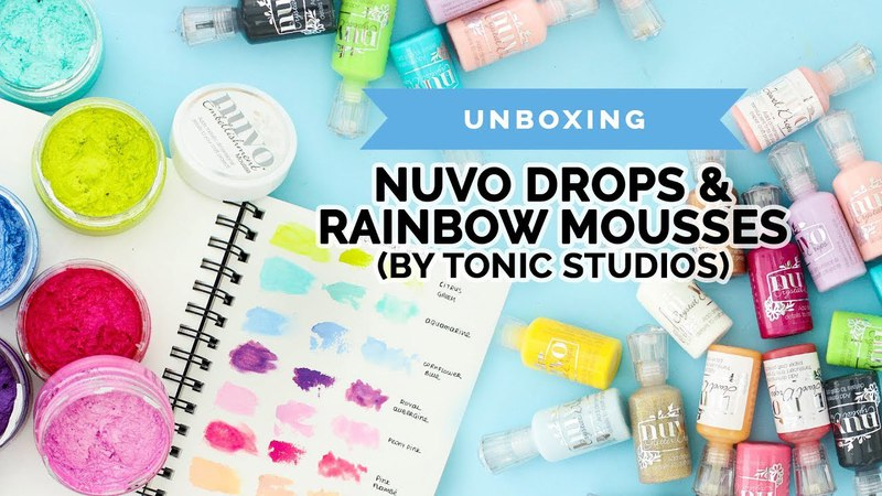 Testing out Nuvo Drops Embellishment Mousses (Tonic Studios, Unboxing, Swatches, Craft Haul)