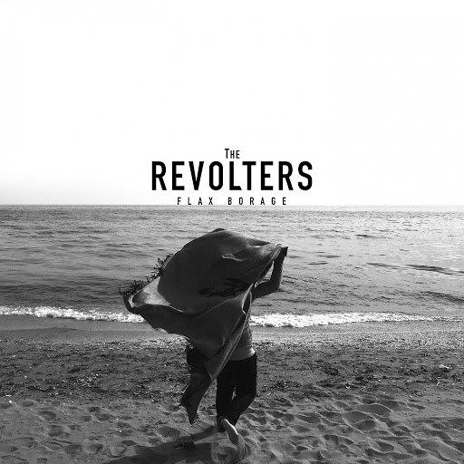 The Revolters альбом Flax Borage